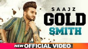 Gold Smith Lyrics – Saajz | Desi Crew