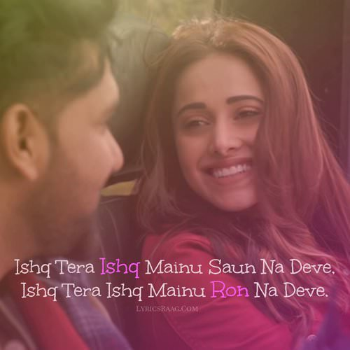 Ishq Tera Guru Randhawa translation quotes