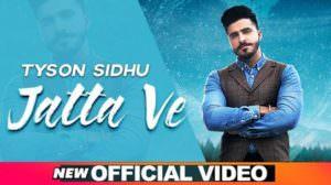 Jatta Ve Lyrics – Tyson Sidhu | Desi Crew