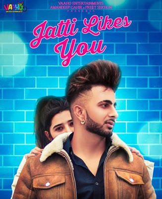 Jatti Likes You Aman Jaluria lyrics