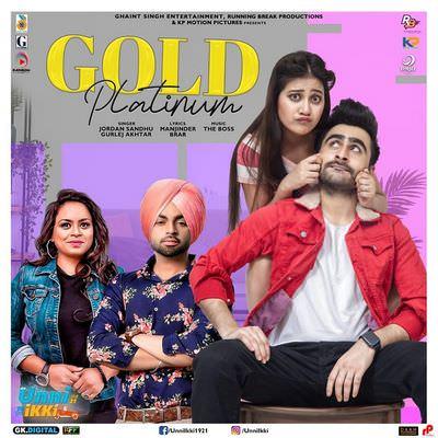 Jordan Sandhu & Gurlez Akhtar Full Song lyrics Gold Platinum