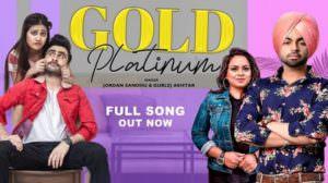 Gold Platinum Lyrics – Jordan Sandhu & Gurlez Akhtar