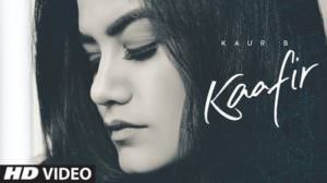 Kaafir Song Lyrics – Kaur B | Goldboy | Punjabi Song
