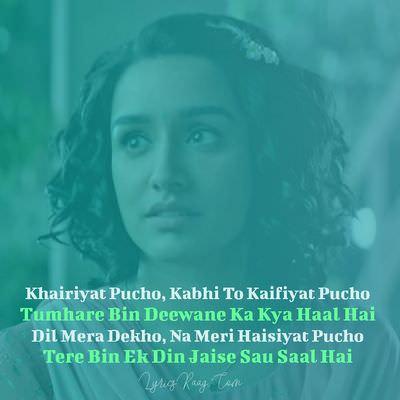 Khairiyat status quotes shraddha