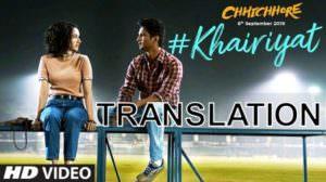 Khairiyat Song Lyrics | Translation | Chhichhore | Arijit Singh
