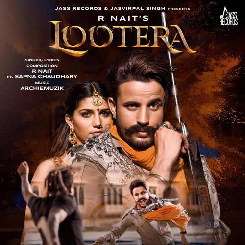 Lootera by R Nait featuring Afsana Khan lyrics