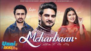 Meharbaan Lyrics – Kulwinder Billa | Jagjeet Sandhu | Sawan Rupowali
