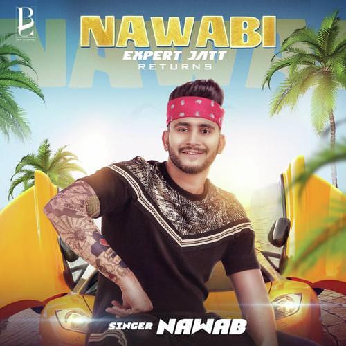 Nawabi (Expert Jatt Returns) by Nawab lyrics