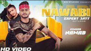 Nawabi (Expert Jatt Returns) Lyrics – Nawab