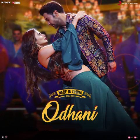 Odhani Made In China hindi lyrics