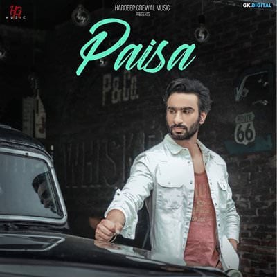PAISA song lyrics Hardeep Grewal