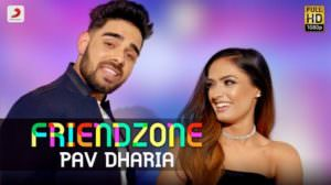 Friendzone Lyrics –  Pav Dharia | Punjabi Song