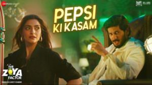Pepsi Ki Kasam Lyrics | Translation | The Zoya Factor | Sonam | Dulquer