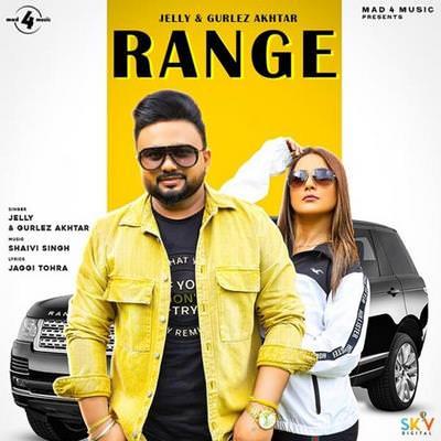 Range Ft. Gurlez Akhtar Jelly lyrics