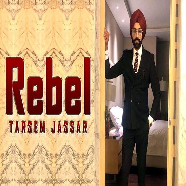 Rebel Ft. Western Penduz Tarsem Jassar lyrics