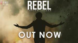 Rebel Lyrics – Tarsem Jassar Ft. Western Penduz | Punjabi Song