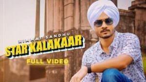 Star Kalakar Lyrics – Himmat Sandhu   Laddi Gill