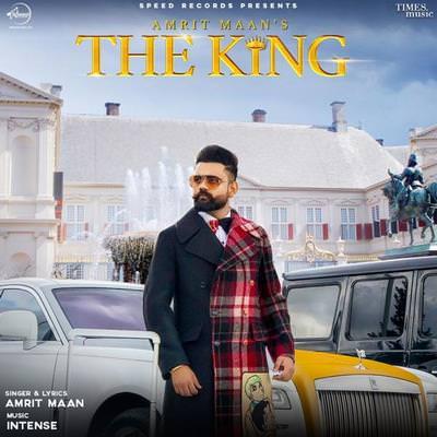 The King Ft. Intense Amrit Maan lyrics