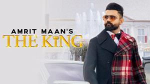 The King Song Lyrics – Amrit Maan Ft. Intense | Punjabi Song