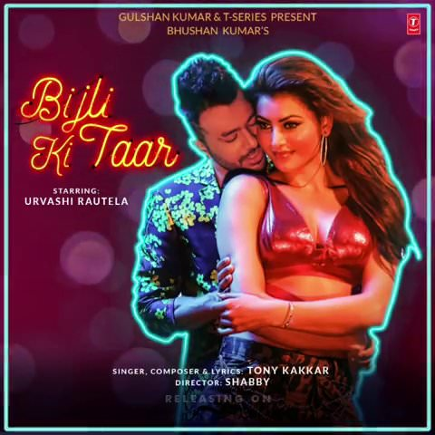 Tony Kakkar Bijli Ki Taar lyrics