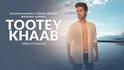 Tootey-Khaab-song-thumb-Armaan-Malik