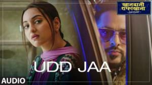 Udd Jaa lyrics translation Khandaani Shafakhana by Tochi Raina