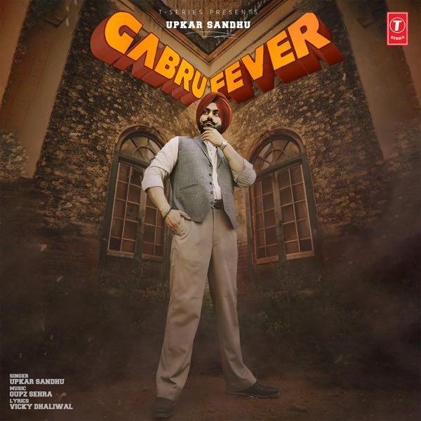 Upkar Sandhu gabru fever lyrics