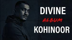 KOHINOOR LYRICS – DIVINE