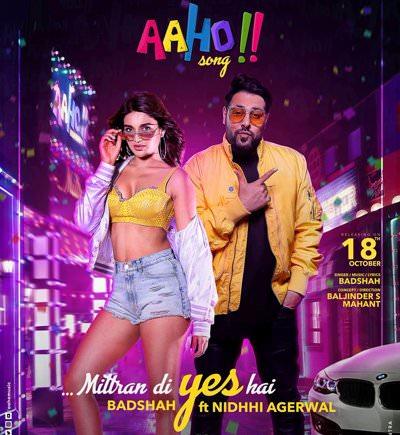 Aaho Mittran Di Yes Hai lyrics Badshah Ft. Nidhhi Agerwal