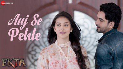 Aaj Se Pehle Lyrics – Armaan Malik | Ekta (Film)
