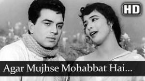 Agar Mujhse Mohabbat Hai Lyrics – Lata Mangeshkar