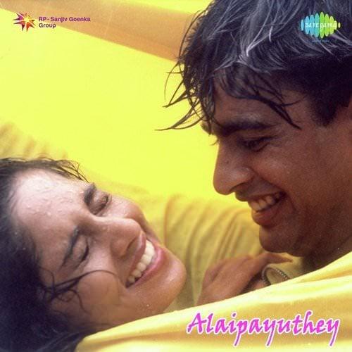 Alaipayuthey-Tamil-2000-songs-lyrics-translations