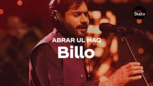 Billo De Ghar Song Lyrics – Coke Studio | Abrar Ul Haq