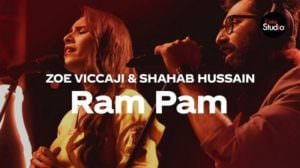 Ram Pam Lyrics – Coke Studio | Translation | Zoe Viccaji, Shahab Hussain