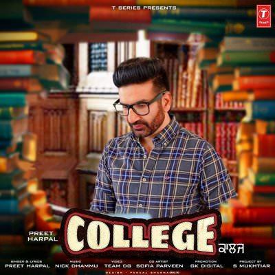College (Full Song) lyrics Preet Harpal
