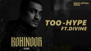 DIVINE – Too Hype Lyrics (feat. Sid Sriram & Sanjoy)