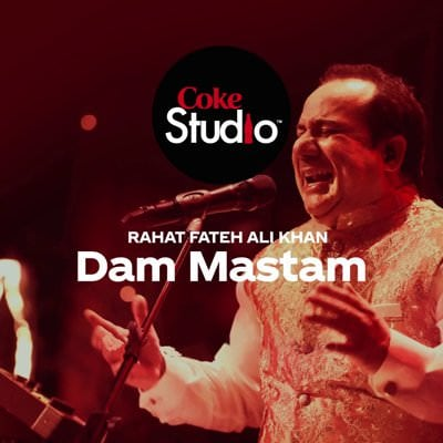 Dam Mastam Lyrics - Translation | Coke Studio | Rahat ...