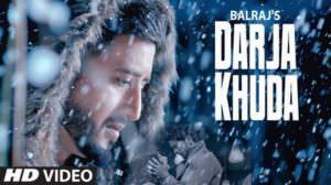 Darja Khuda Lyrics – Balraj | Punjabi Song | G Guri