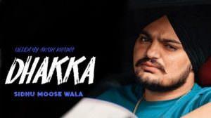 Dhakka Lyrics – Sidhu Moose Wala Ft. Afsana Khan