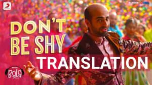 "Don't Be Shy Lyrics | (From ""Bala"") 