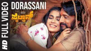 Dorassani Lyrics (Kannada Song) – Pailwaan (Film) | by Vijay Prakash