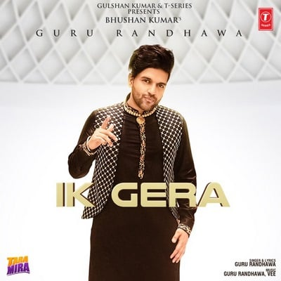 Guru Randhawa & Vee - Ik Gera (From Tara Mira) lyrics (Copy)