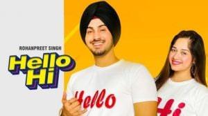 Hello Hi Lyrics – Rohanpreet Singh | Jannat Zubair | Punjabi Song