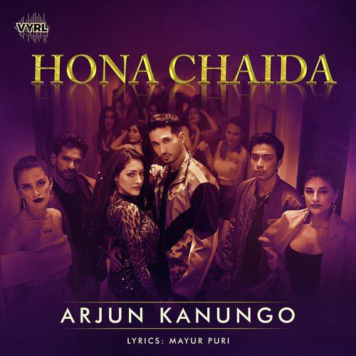 Hona Chaida lyrics translation by Arjun Kanungo