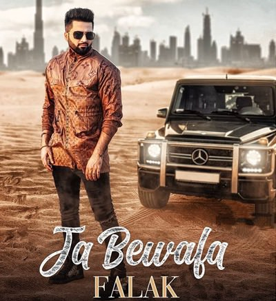 Ja Bewafa Full lyrics Falak Shabir