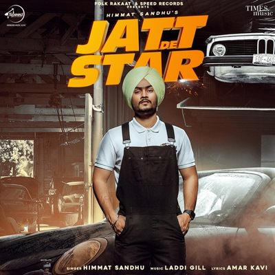 Jatt De Star - Single Himmat Sandhu lyrics