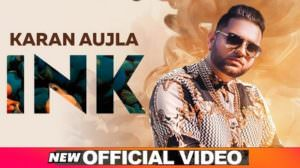 Ink Song Lyrics – Karan Aujla | Latest Punjabi Track