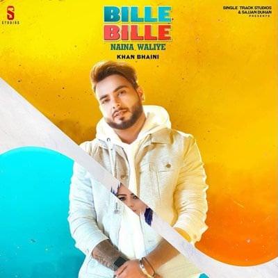 Khan Bhaini bille bille naina waliye lyrics