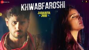 Khwab Faroshi Lyrics | Translation | Jabariya Jodi | by Sachet Tandon