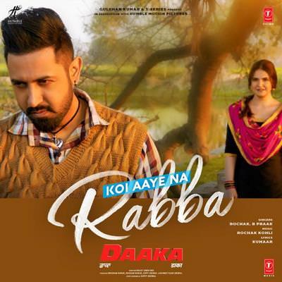 Koi Aaye Na Rabba (Daaka) B Praak lyrics